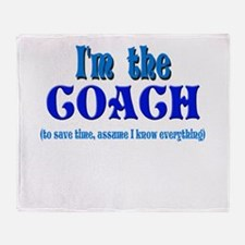 I'm the Coach -Blue Throw Blanket