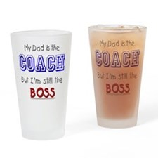 My Dad Is The COACH Drinking Glass