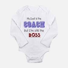 My Dad Is The COACH Baby Suit