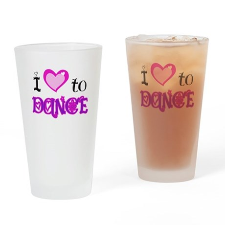 I Love to Dance Drinking Glass