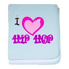 I Love Hip Hop baby blanket