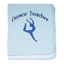 Dance Teacher baby blanket