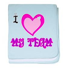 I Love My Team baby blanket