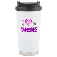 I Love to Tumble Travel Mug