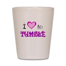 I Love to Tumble Shot Glass