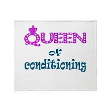 Queen of conditioning Throw Blanket