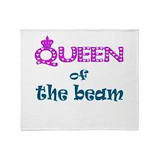 Queen of the beam Throw Blanket