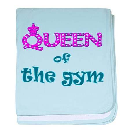 Queen of the gym baby blanket