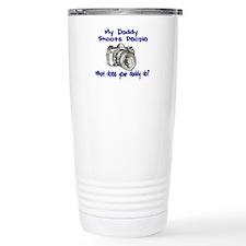My Daddy Shoots- Blue Travel Coffee Mug