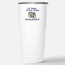 My Daddy Shoots- Blue Travel Mug