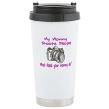 My Mommy Shoots- Pink Travel Mug