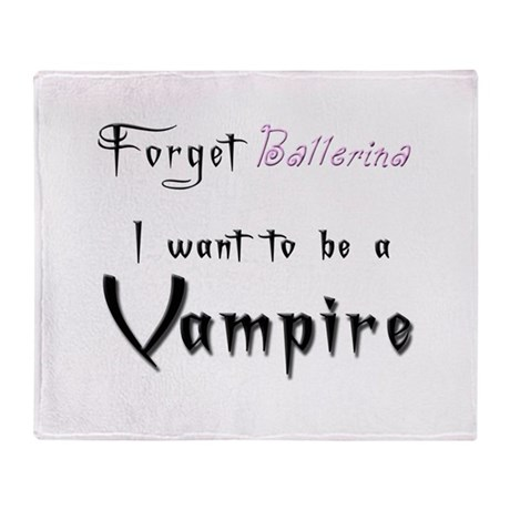 I want to be a Vampire-Baller Throw Blanket