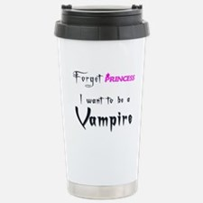 I want to be a Vampire... Stainless Steel Travel M