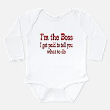 I get paid-Boss Long Sleeve Infant Bodysuit