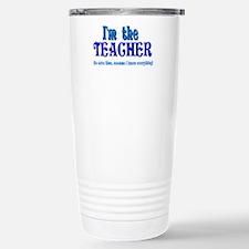 I'm the Teacher Stainless Steel Travel Mug