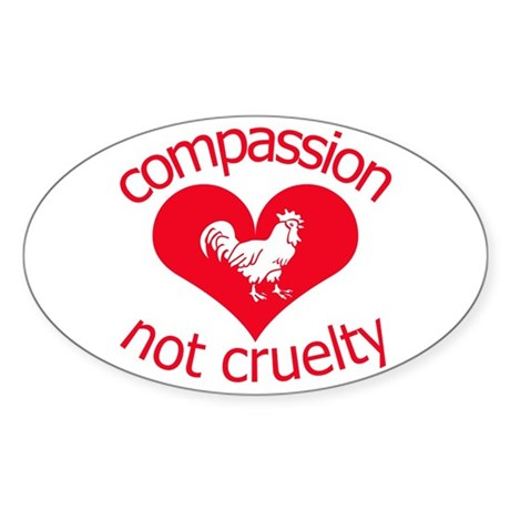 Compassion not cruelty Sticker (Oval 10 pk)
