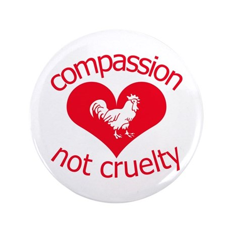 """Compassion not cruelty 3.5"""" Button (100 pack)"""