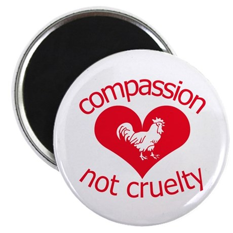 "Compassion not cruelty 2.25"" Magnet (10 pack)"