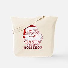 Santa Is My Homeboy Tote Bag