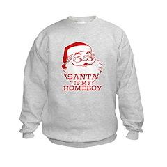 Santa Is My Homeboy Sweatshirt