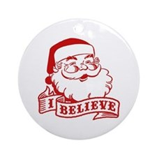 I Believe Santa Ornament (Round)
