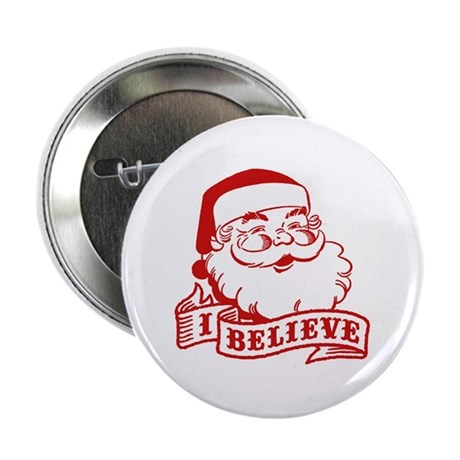 "I Believe Santa 2.25"" Button"