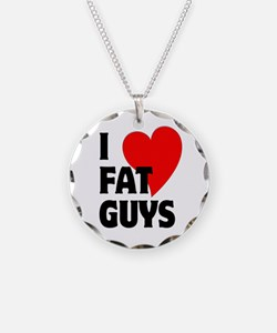 I Love Fat Guys Necklace