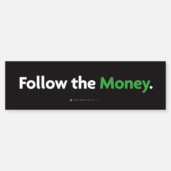 Follow the Money Sticker (Bumper)
