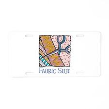 Fabric Slut Aluminum License Plate