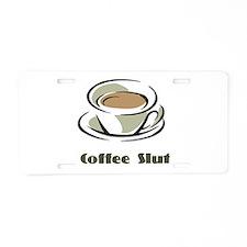Coffee Slut Aluminum License Plate