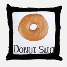 Donut Slut Throw Pillow