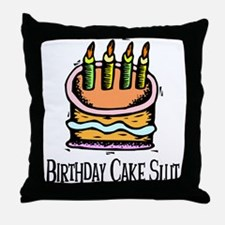 Birthday Cake Slut Throw Pillow