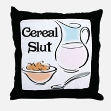 Cereal Slut Throw Pillow