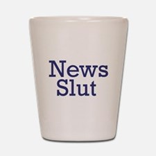 News Slut Shot Glass