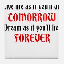 Cute Tomorrow beliefs Tile Coaster