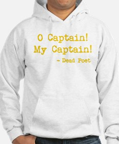 O Captain My Captain Hoodie