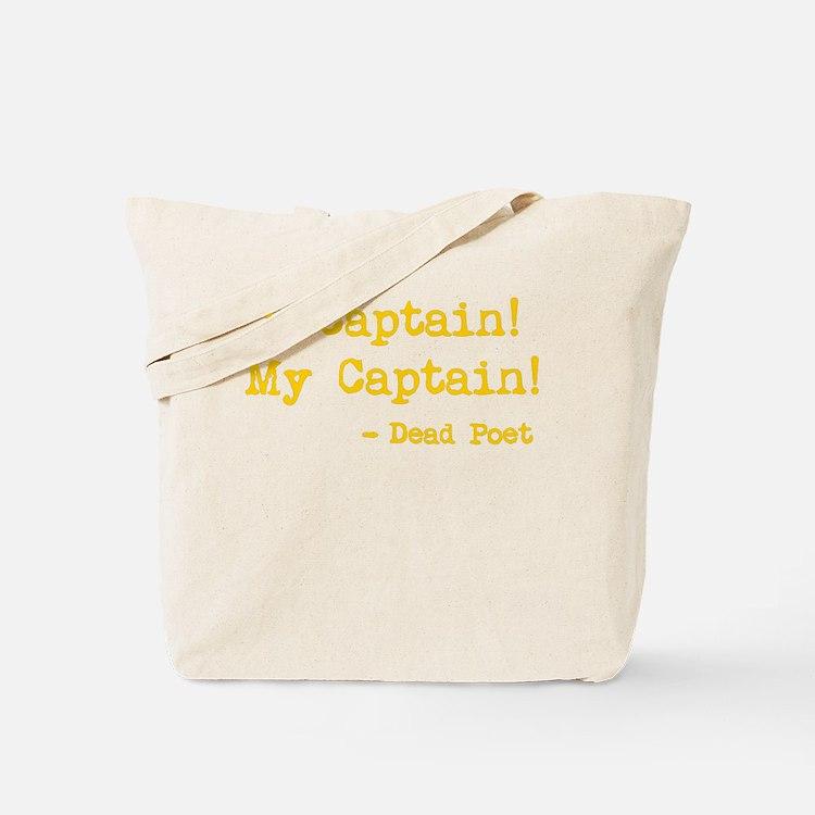 O Captain My Captain Tote Bag