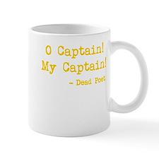 O Captain My Captain Mug