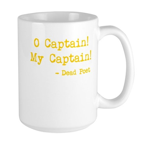 O Captain My Captain Large Mug