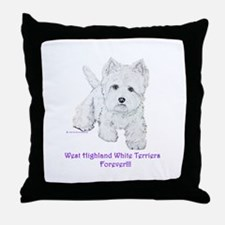 Westies Forever!! Throw Pillow