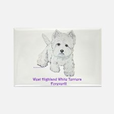 Westies Forever!! Rectangle Magnet