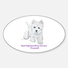Westies Forever!! Oval Decal