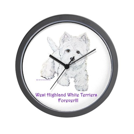 Westies Forever!! Wall Clock