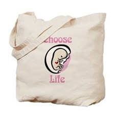 Choose Life Tote Bag