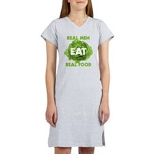 Real Men Eat Real Food Women's Nightshirt