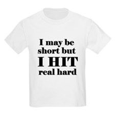 I hit hard T-Shirt