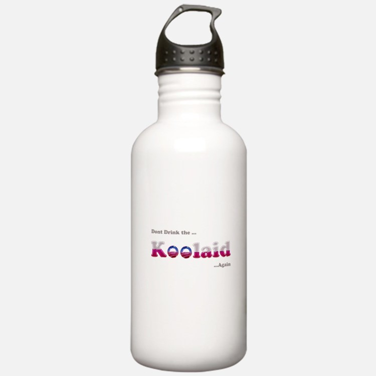 Dont drink the Koolaid - Agai Water Bottle