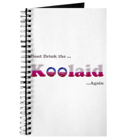 Dont drink the Koolaid - Agai Journal