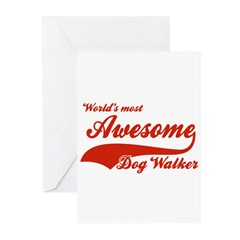 World's Most Awesome Dog-walker Greeting Cards (Pk