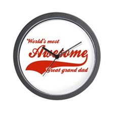 World's Most Awesome Great Grand dad Wall Clock